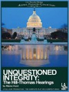 Unquestioned Integrity: The Hill/Thomas Hearing - Mame Hunt, Edward Asner, Paul Winfield, Ella Joyce