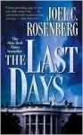 The Last Days (Jon Bennett & Erin McCoy) - Joel C. Rosenberg