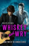 Whiskey and Wry - Rhys Ford