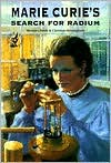 Marie Curie's Search for Radium Marie Curie's Search for Radium - Beverley Birch, Christian Birmingham