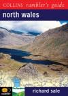 North Wales (Collins Rambler's Guides) - Richard Sale