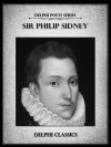 Delphi Complete Works of Sir Philip Sidney (Illustrated) (Delphi Poets Series) - Philip Sidney