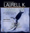 Blue Moon - Laurell K. Hamilton