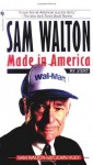 Sam Walton: Made In America - Sam Walton, John Huey