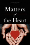 Matters of the Heart - Wendell Phillips