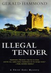 Illegal Tender - Gerald Hammond