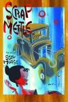 Scrap Mettle - Scott Morse