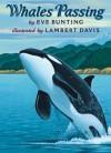 Whales Passing - Eve Bunting, Lambert Davis