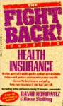 The Fight Back Guide to Health Insurance - David Horowitz