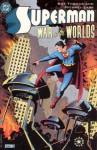 Superman: War of the Worlds - Roy Thomas, Michael Lark, Willie Schubert