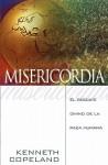 LA Misericordia De Dios/the Mercy of God - Kenneth Copeland
