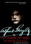 Alfred Stieglitz: An American Seer: An Aperture Biography - Dorothy Norman