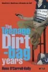 Ross O'Carroll-Kelly: The Teenage Dirtbag Years: 2 (Ross O'Carroll Kelly) - Paul Howard, Alan Clarke