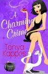 A Charming Crime (Magical Cure Mystery, #1) - Tonya Kappes
