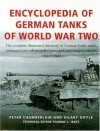 Encyclopedia Of German Tanks Of World War Two: The Complete Illustrated Directory of German Battle Tanks,Armoured Cars, Self-Propelled Guns and Semi-Track - Peter Chamberlain, Hilary Doyle, Thomas L. Jentz