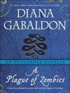 A Plague of Zombies: An Outlander Novella - Diana Gabaldon