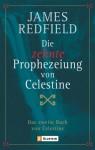Die zehnte Prophezeiung von Celestine - James Redfield