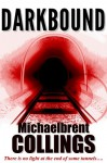 Darkbound - Michaelbrent Collings