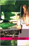 Invisible - Mhia Leigh