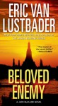 Beloved Enemy: A Jack McClure Novel - Eric Van Lustbader