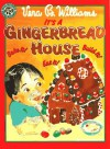 It's a Gingerbread House! - Vera B. Williams