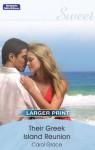 Mills & Boon : Their Greek Island Reunion - Carol Grace