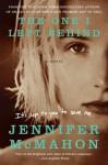 The One I Left Behind - Jennifer McMahon