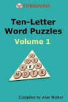 Chihuahua Ten-Letter Word Puzzles Volume 1 - Alan Walker