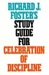 Celebration Of Discipline (Hodder Christian Paperbacks) - Richard J. Foster