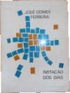 Imitação dos Dias - José Gomes Ferreira
