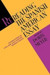 Rereading the Spanish American Essay: Translations of 19th and 20th Century Women's Essays - Doris Meyer