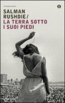 La terra sotto i suoi piedi - Salman Rushdie, Vincenzo Mantovani