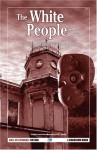 The White People and Other Stories - Arthur Machen, S.T. Joshi