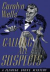 Calling All Suspects - Carolyn Wells