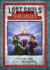 Lost Souls: Dead Lands - Mel Odom, Jordan Weisman