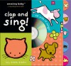 Amazing Baby Clap and Sing! with CD (Audio) (Amazing Baby Novelty Board Books) - Emma Dodd, Mike Jolley