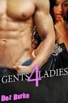 Gents 4 Ladies - Dez Burke
