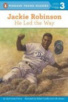 Jackie Robinson: He Led the Way: He Led the Way - April Jones Prince, Robert Casilla