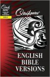 Quiknotes: English Bible Versions (Quik Notes) - Philip Wesley Comfort