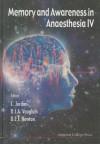 Memory and Awareness in Anaesthesia IV, 4th International Symposium - C. Jordan, David E. Newton, David J. Vaughan