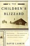 The Children's Blizzard - David Laskin