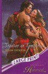 Traitor or Temptress - Helen Dickson
