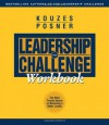 The Leadership Challenge Workbook - James M. Kouzes, Barry Z. Posner