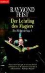 Der Lehrling des Magiers (The Riftwar Saga #1) - Dagmar Hartmann, Raymond E. Feist