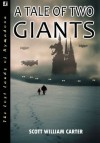 A Tale of Two Giants (Rymadoon) - Scott William Carter