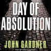 Day of Absolution - John Gardner, Frederick Davidson