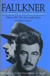 The De Gaulle Story (A Comprehensive Guide to the Brodsky Collection, #3) - William Faulkner, Louis Daniel Brodsky, Robert W. Hamblin