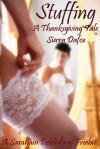 Stuffing, A Thanksgiving Tale - Sierra Dafoe