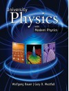 University Physics with Modern Physics (Chapters 1-40) - Wolfgang Bauer, Gary Westfall, Bauer Wolfgang
