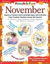 Fresh & Fun: November: Dozens of Instant and Irresistible Ideas and Activities From Creative Teachers Across the Country - Deborah Rovin-Murphy, Frank Murphy, Nancy Sanders, Nancy I. Sanders